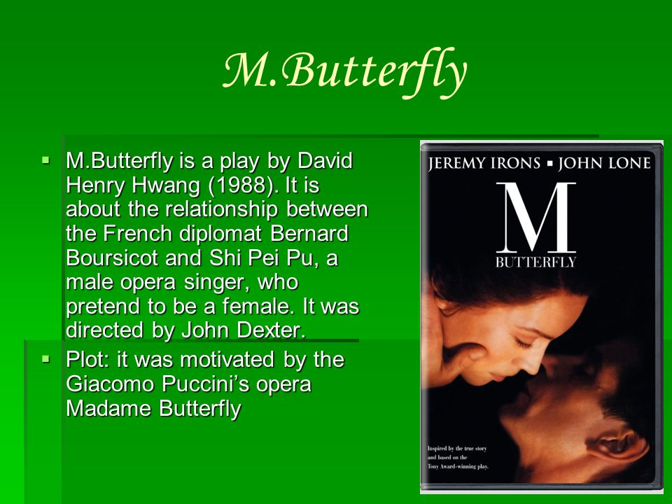 madame butterfly by david henry hwang essay Stereotypes in m butterfly essay:: it into madame butterfly to help breakdown m butterfly essay example - david henry hwang's m butterfly i.