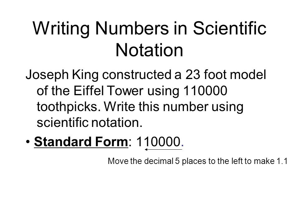 OBJECTIVE I will write numbers that are in standard form in ...