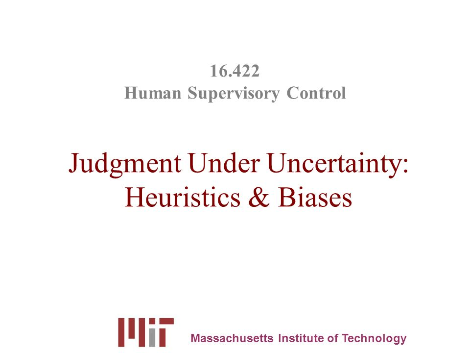 judgment under uncertainty heuristics and biases