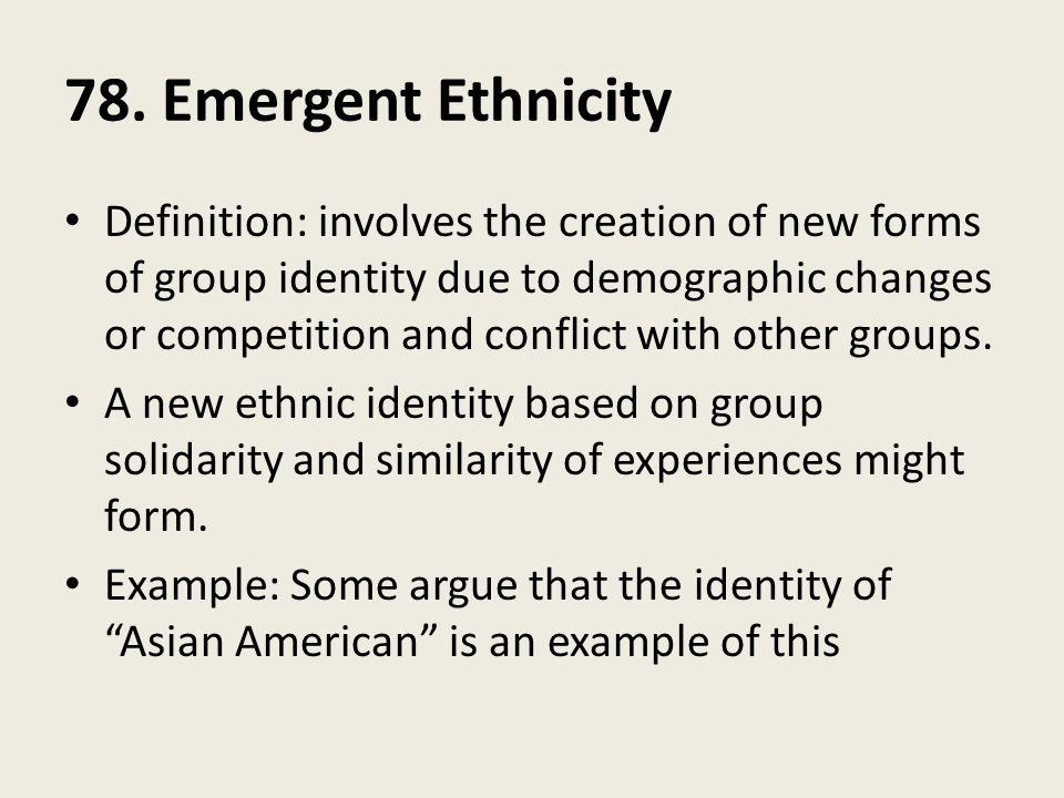 Emergent Ethnicity