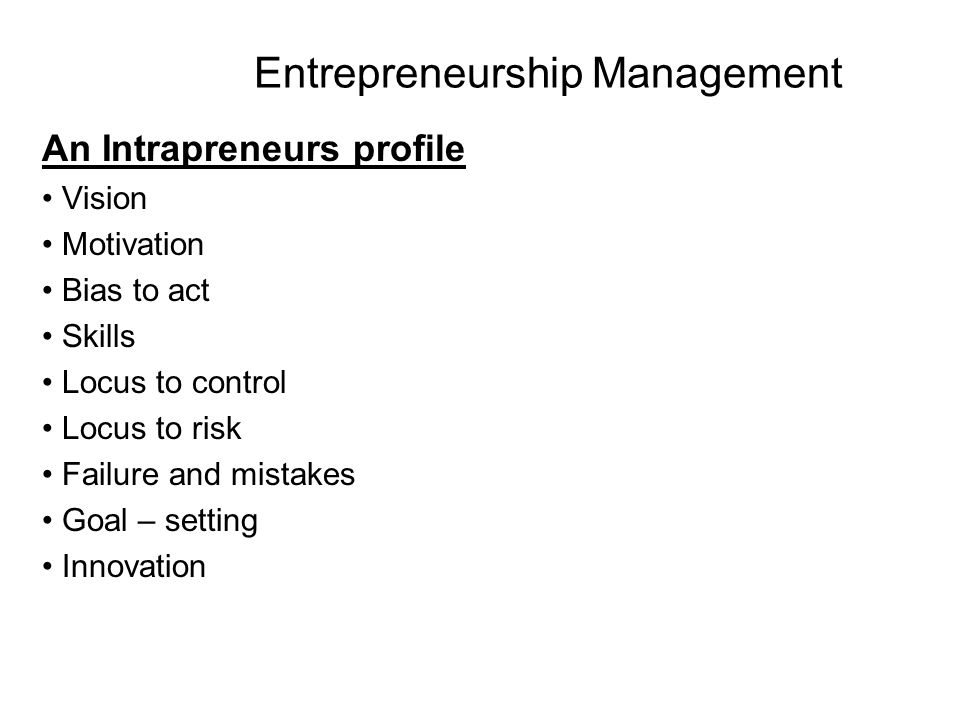 intrapreneurship management and business Intrapreneurship: management and business 1850 words | 8 pages intrapreneurship [pic] introduction: to understand the concept of intrapreneurship one must first look.