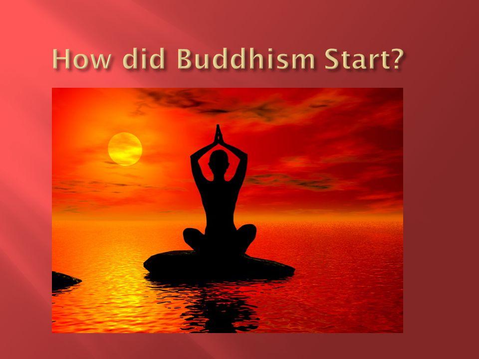How did Buddhism Start