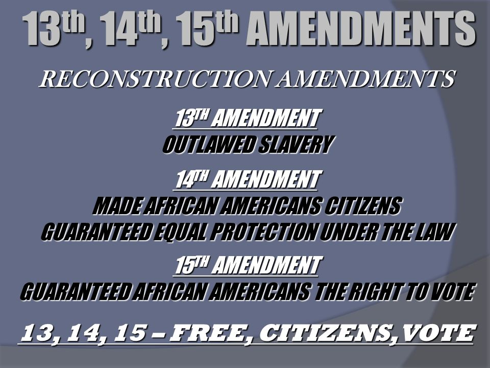 reconstruction amendments Reconstruction definition, an act of reconstructing see more dictionarycom the new state governments approved three amendments to the constitution.