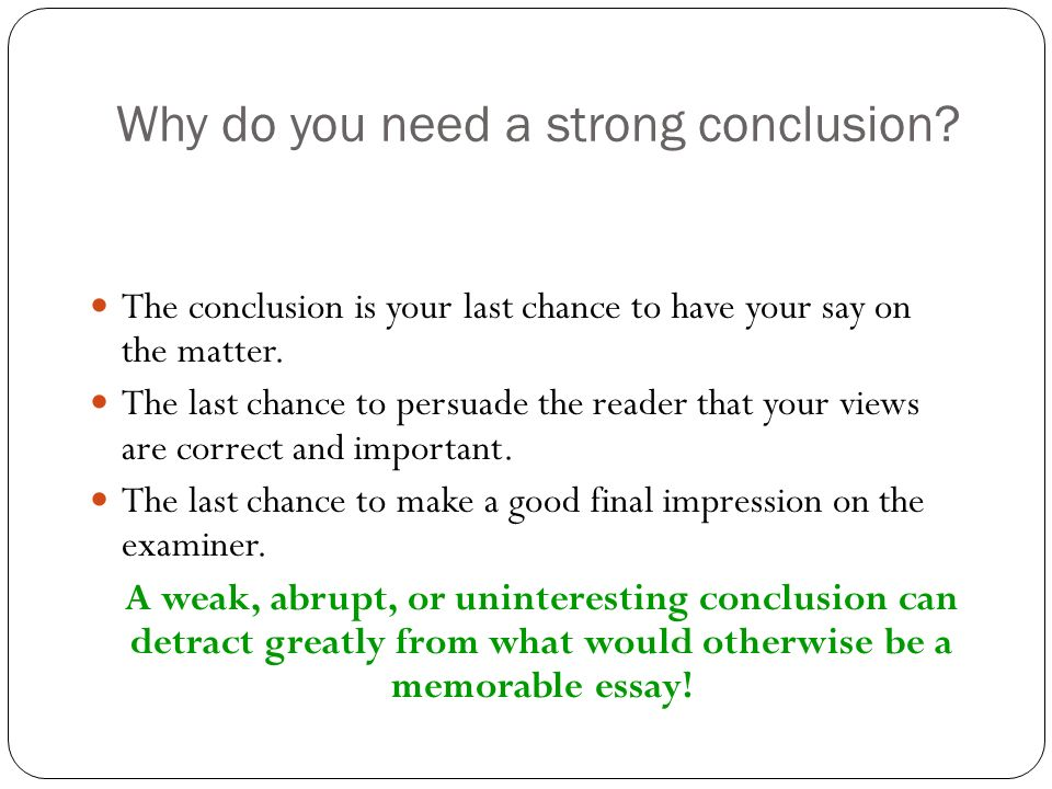 how to write a strong conclusion paragraph