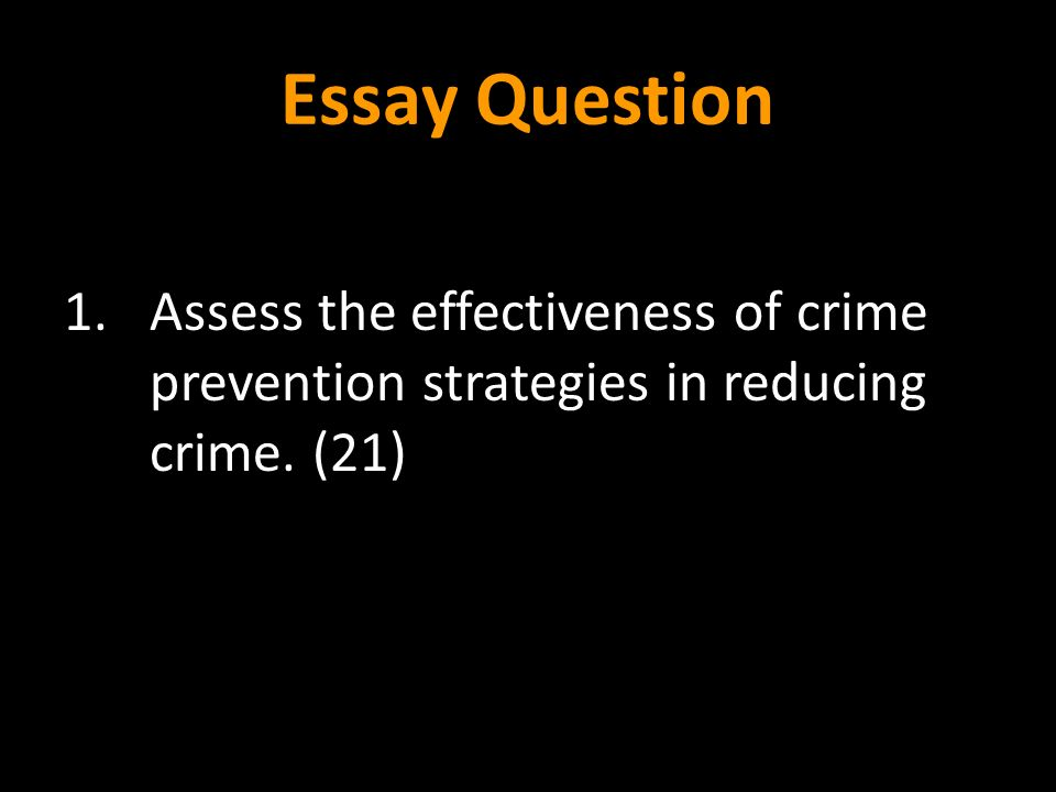 start gangsta s paradise ppt  61 essay question assess the effectiveness of crime prevention strategies in reducing crime 21