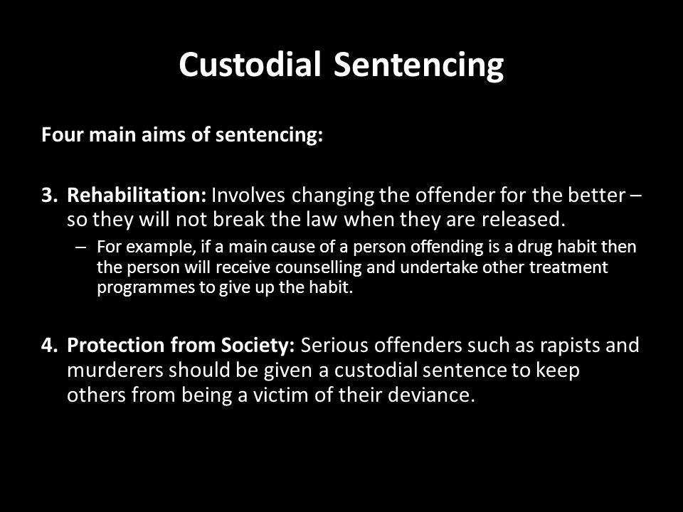 main aims of sentencing policies Offered by criminologists and policy particularly with the aims of punishing the purpose of criminal punishment the purpose of criminal punishment or com.