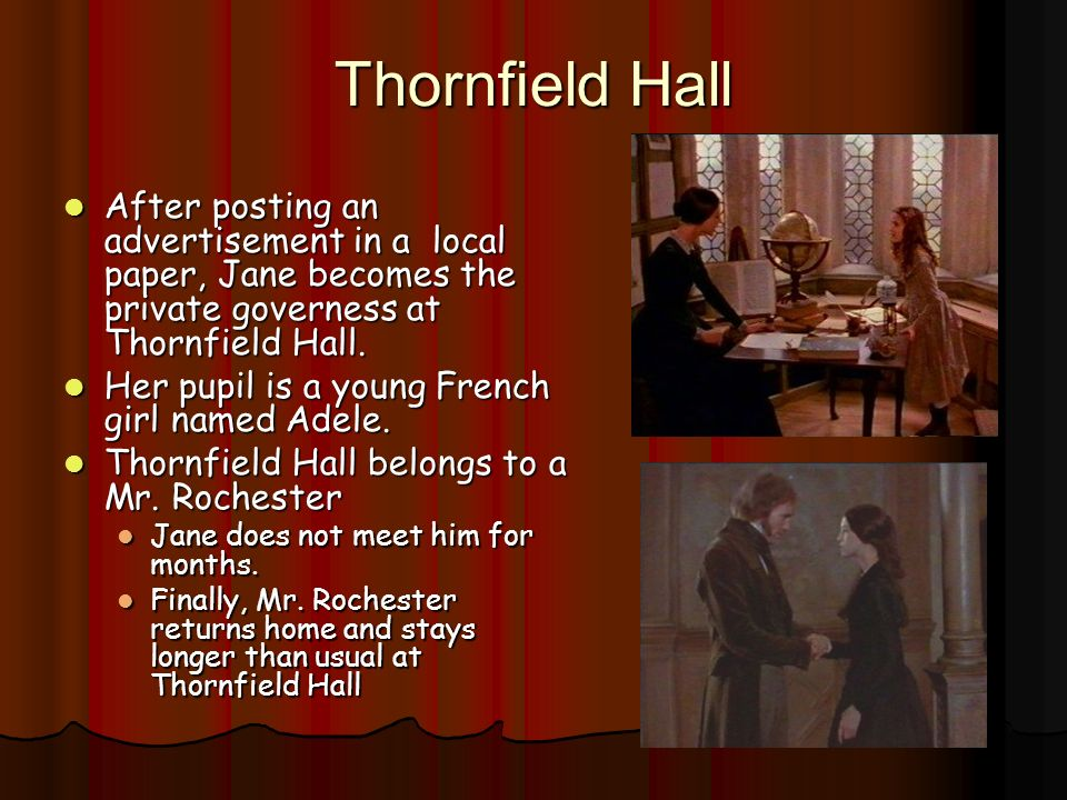 thornfield women Jane eyre is rebellious in a world demanding obedient women in her own way,  a major symbol in jane eyre is that of thornfield burning prior to meeting jane,.