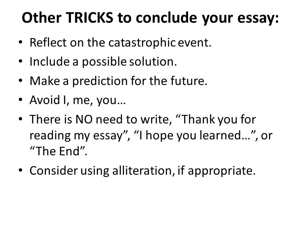 two ways to conclude an essay The results of this survey indicate that two there are various ways of treating a topic: the essay there are a number of ways you can conclude your essay.