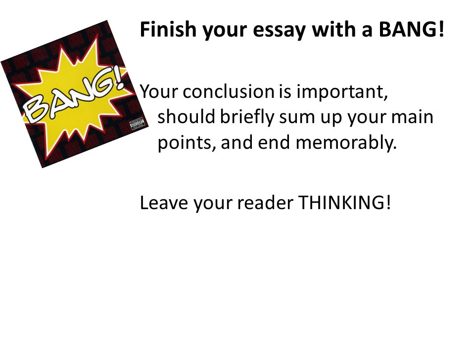 Ending an essay with a bang