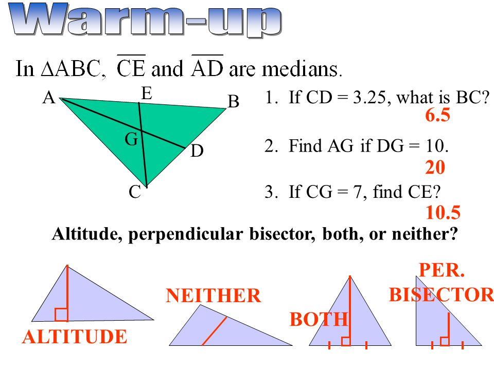 Altitude Perpendicular Bisector Both Or Neither Ppt Video - What is altitude