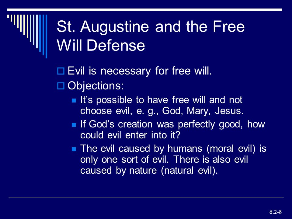 st augustine and free will We've identified the very best free attractions and activities in st augustine.