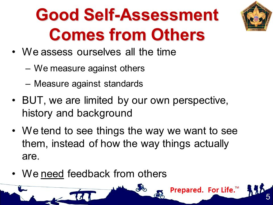 Good Self-Assessment Comes from Others