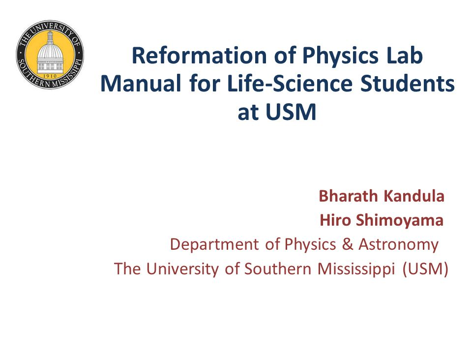 Reformation of Physics Lab Manual for Life-Science Students at USM