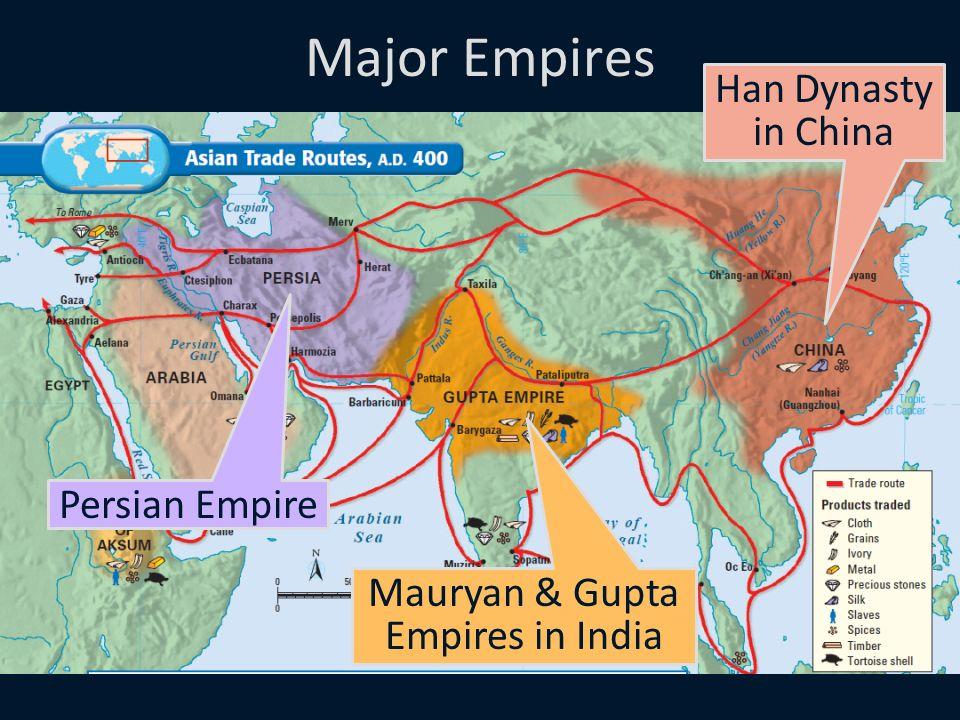 han china and mauryan gupta Early empires of india and china tools  mauryan empire:  emperor of the han dynasty called warrior emperor gupta:.