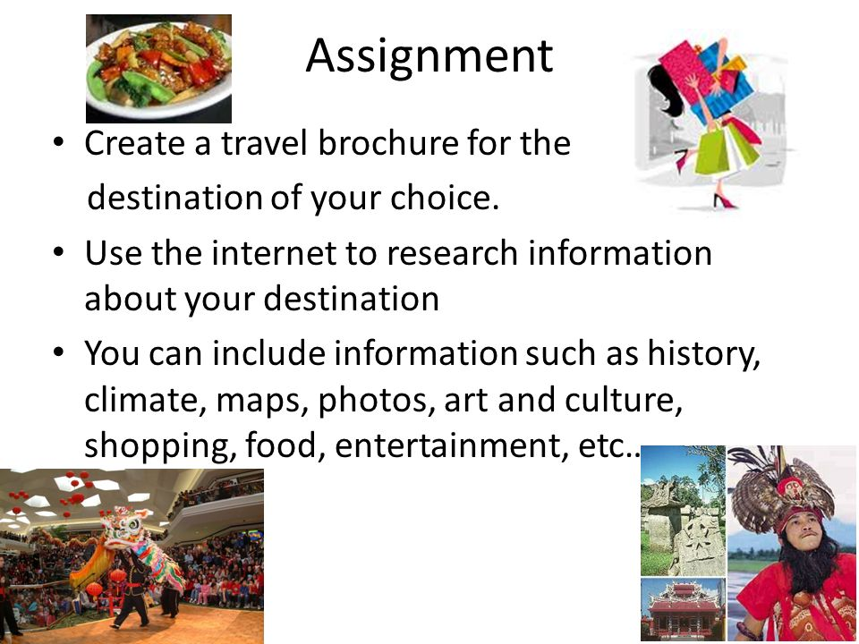 travel brochure assignment See how to impress clients and get them excited about traveling with brochures  that include the right topics, an attractive design, and interesting facts.