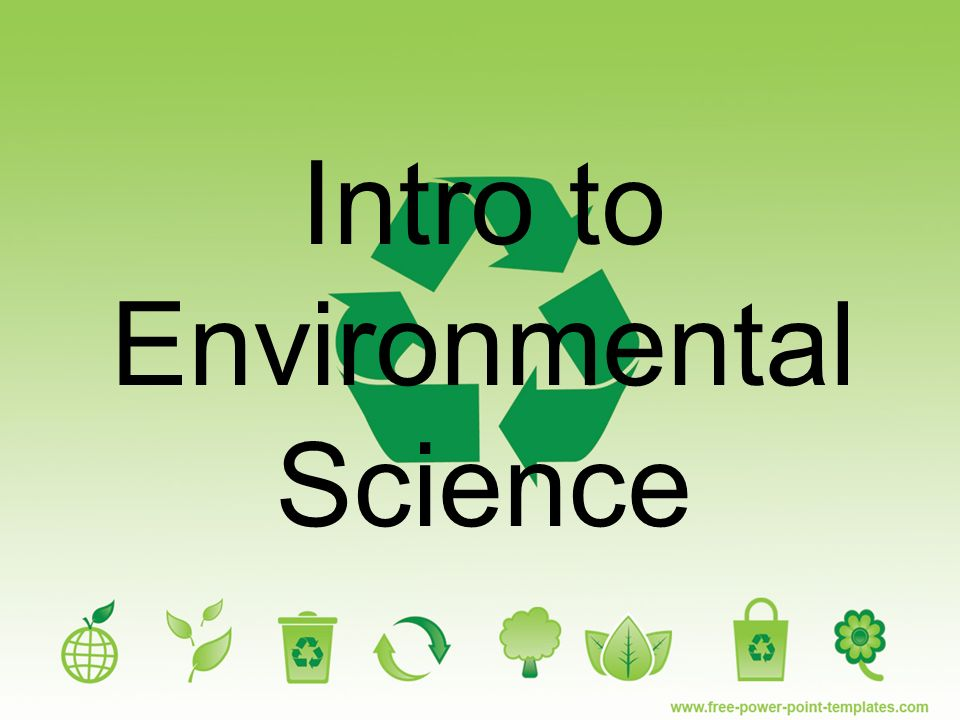 Intro to environmental science ppt video online download toneelgroepblik Images