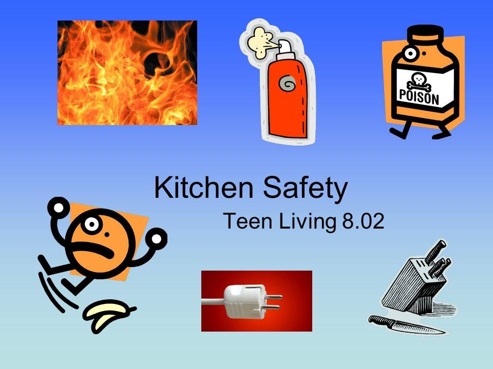 Kitchen Safety Teen Living Ppt Video Online Download