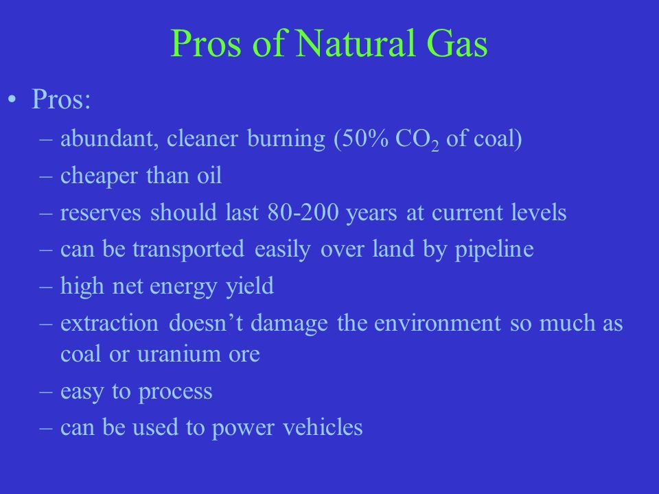 Natural Gas Pros And Cons >> Energy: Nonrenewable Energy - ppt video online download