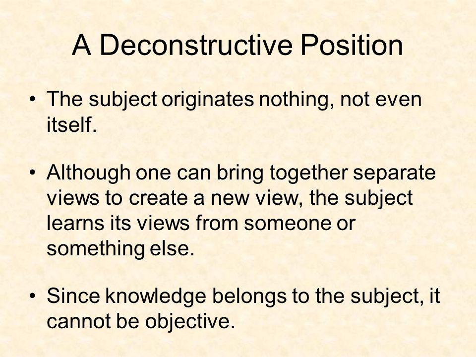A Deconstructive Position