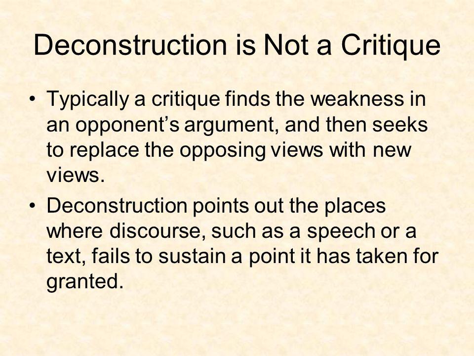 Deconstruction is Not a Critique