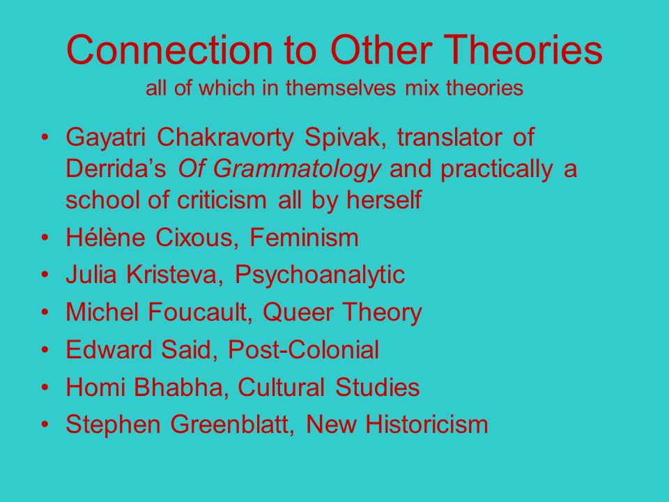 Connection to Other Theories all of which in themselves mix theories