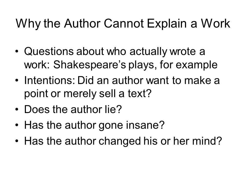 Why the Author Cannot Explain a Work