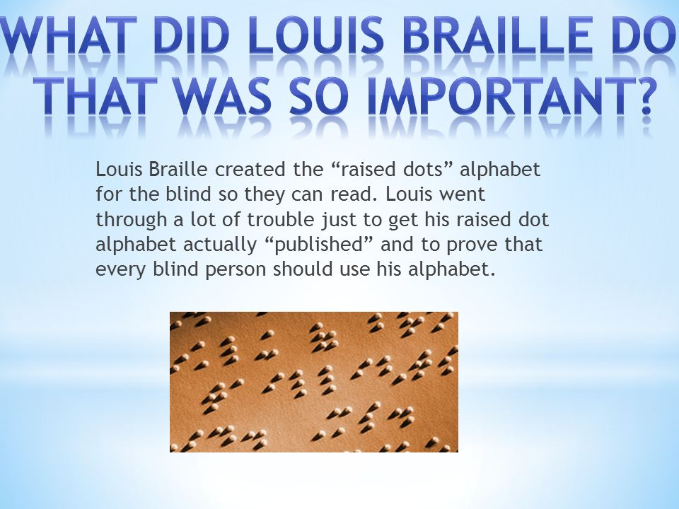 The Life Of Louis Braille Ppt Video Online Download
