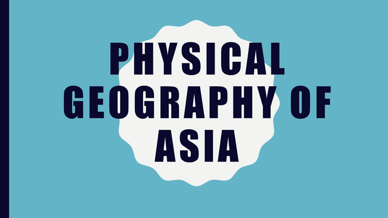East asia physical ppt notes ppt video online download.