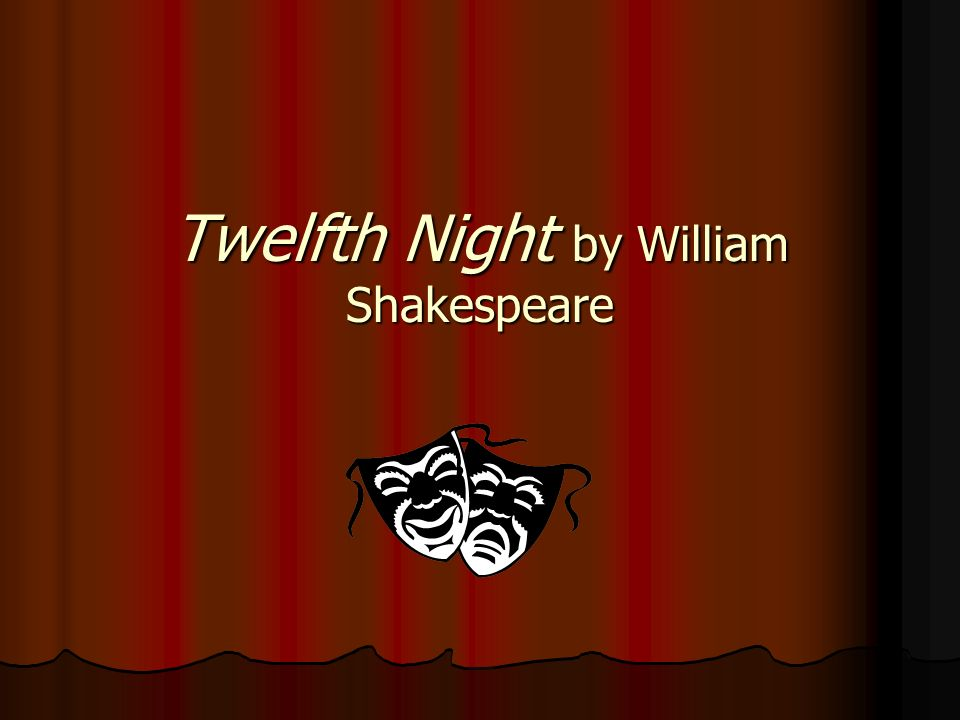 The problems of society in william shakespeares twelfth night