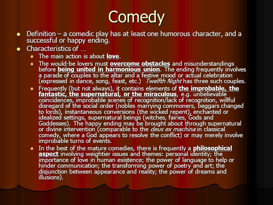 twelfth night happy endings in comedy Many definitions of comedy claim that the ending of the play offers a happy resolution for all explore the ending of twelfth night in light of this statement.