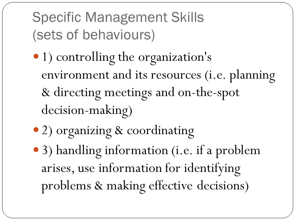 Specific Management Skills (sets of behaviours)