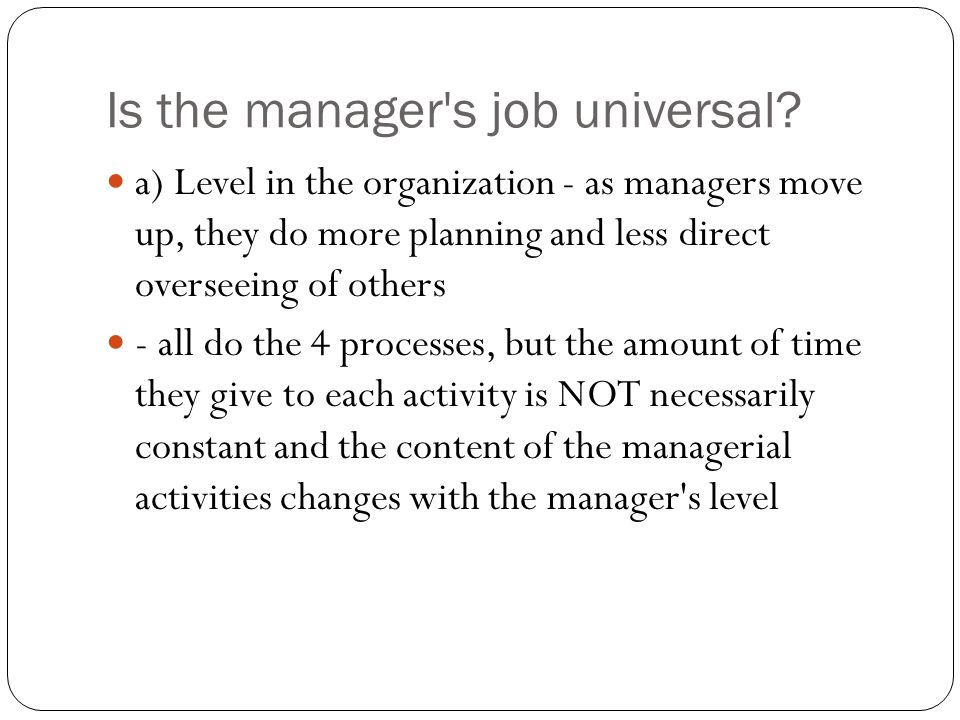 Is the manager s job universal
