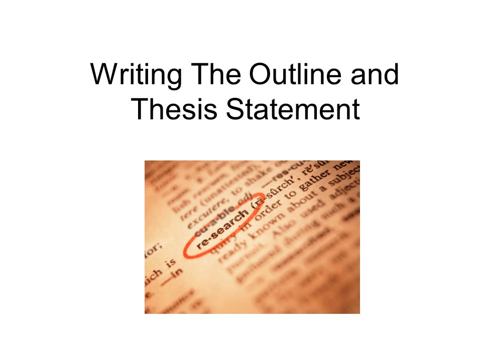 Writing thesis outlines