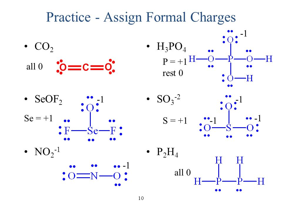 assigning formal charges Do 15 more lewis structures from your worksheet, and assign formal charges to  5 of them so by the end of this homework assignment, you should have drawn.
