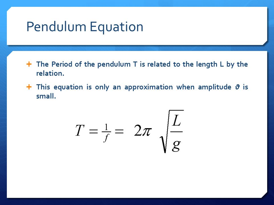 relationship between period of oscillation and length pendulum