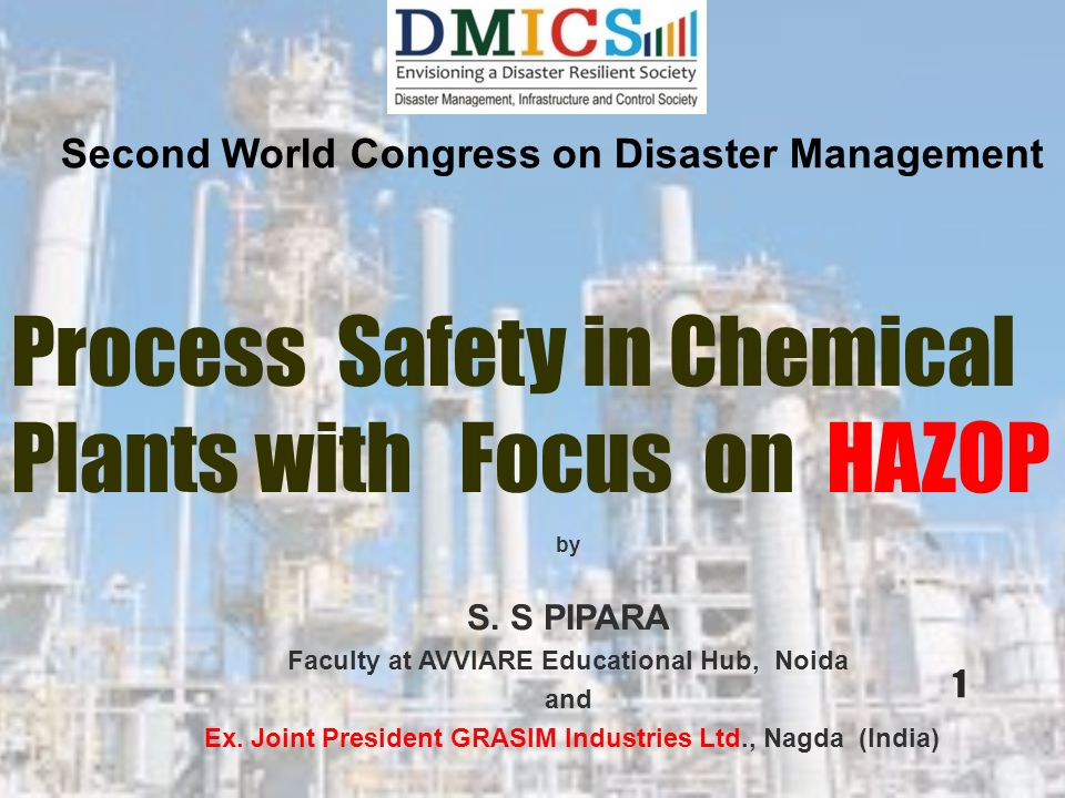 Process Safety in Chemical Plants with Focus on HAZOP