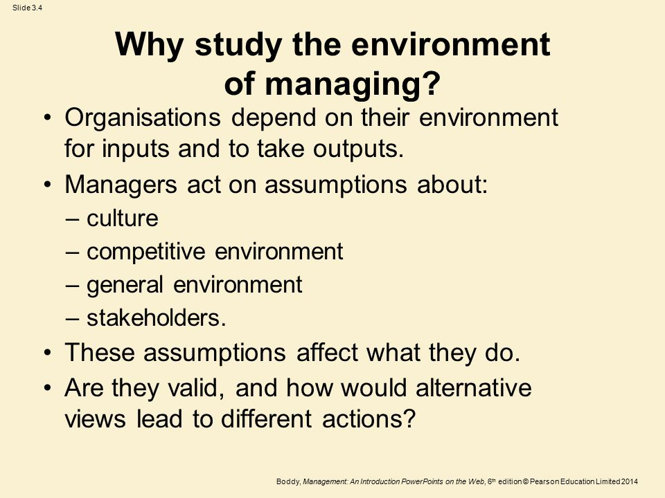 Why study the environment of managing