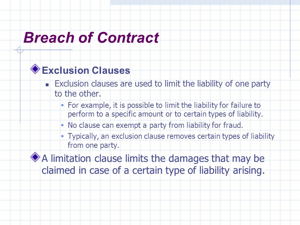 Exclusion clauses in contracts essay