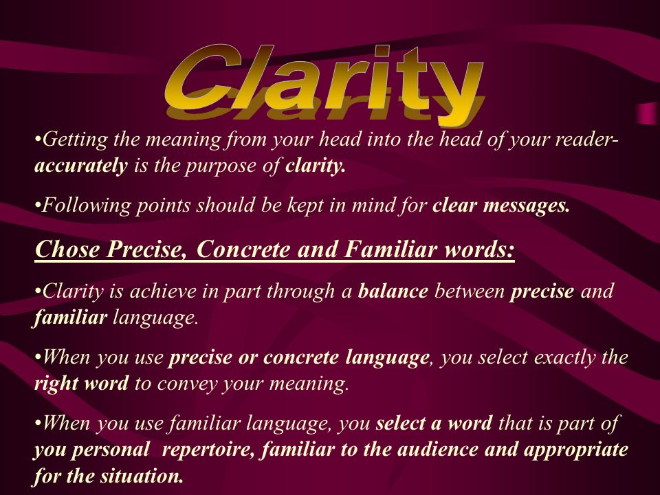Chose Precise, Concrete and Familiar words: - ppt download