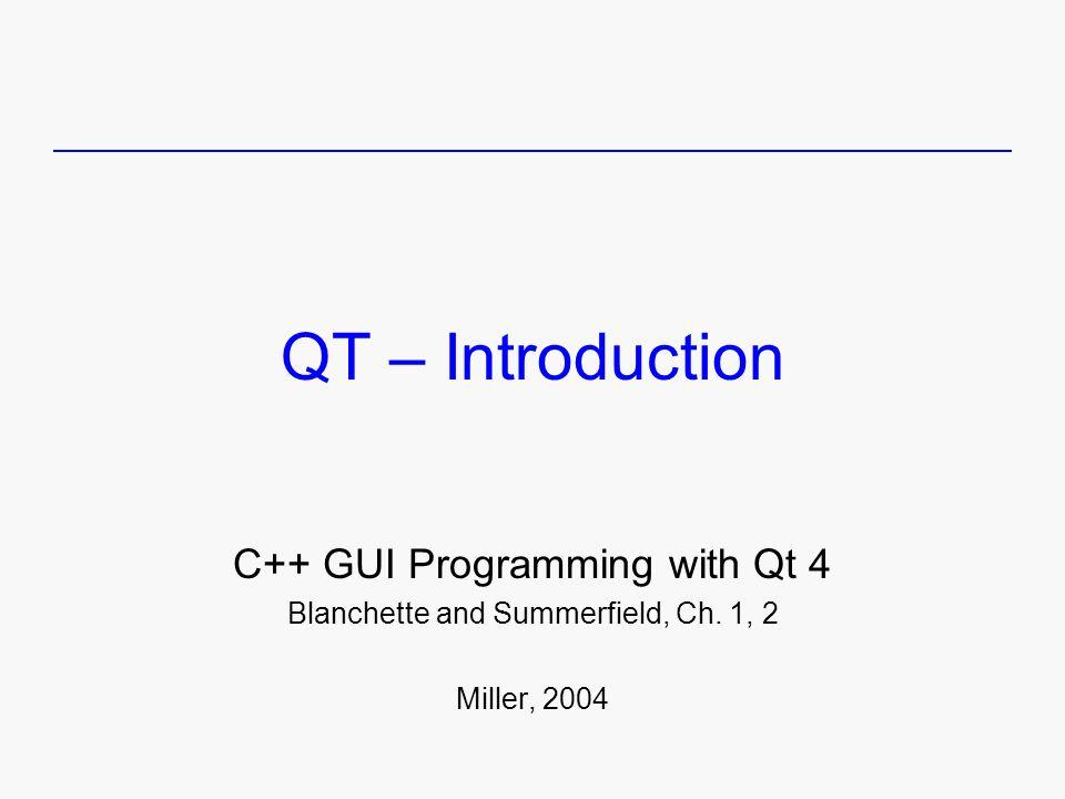 QT – Introduction C++ GUI Programming with Qt 4