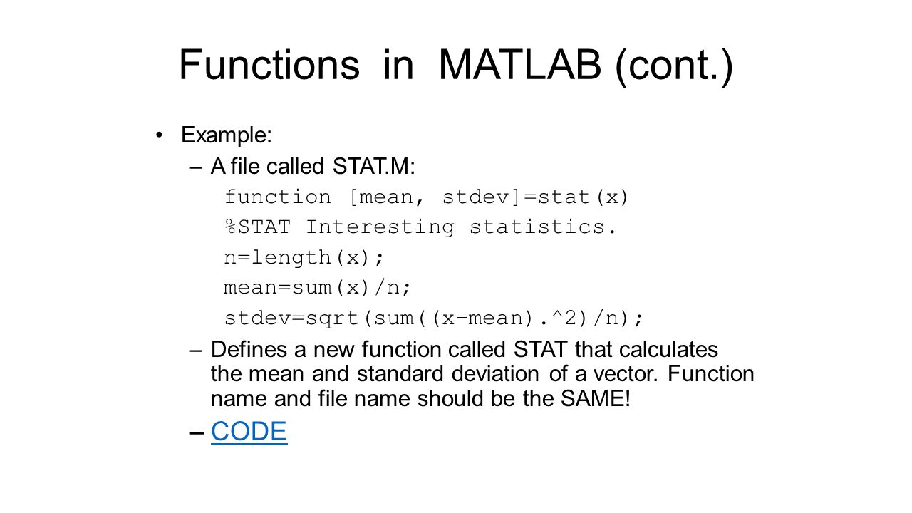 Functions In Matlab (cont) How To Calculate Standard Deviation