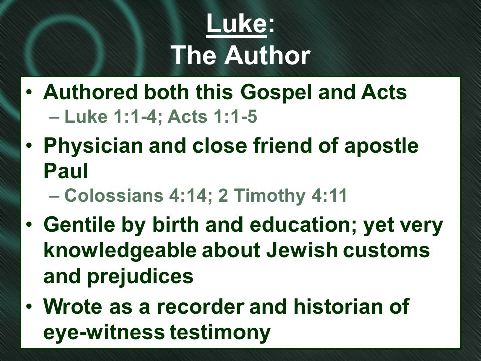 How much of Acts did Saint Luke write?