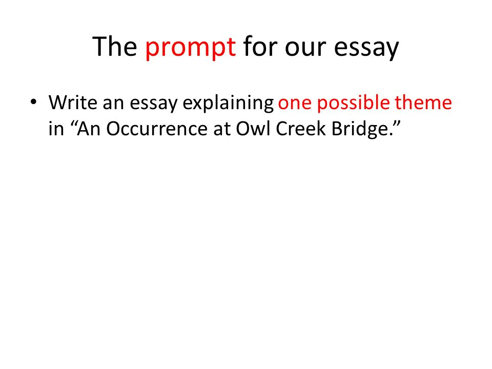 introductions hooks ppt ldquoan occurrence at owl creek bridge rdquo the prompt for our essay