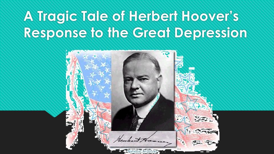 herbert hoover and the great depression the tragic presidency essay Herbert hoover essays: hoover and his role in the great depression herbert hoover herbert herbert hoover quote president herbert hoover.