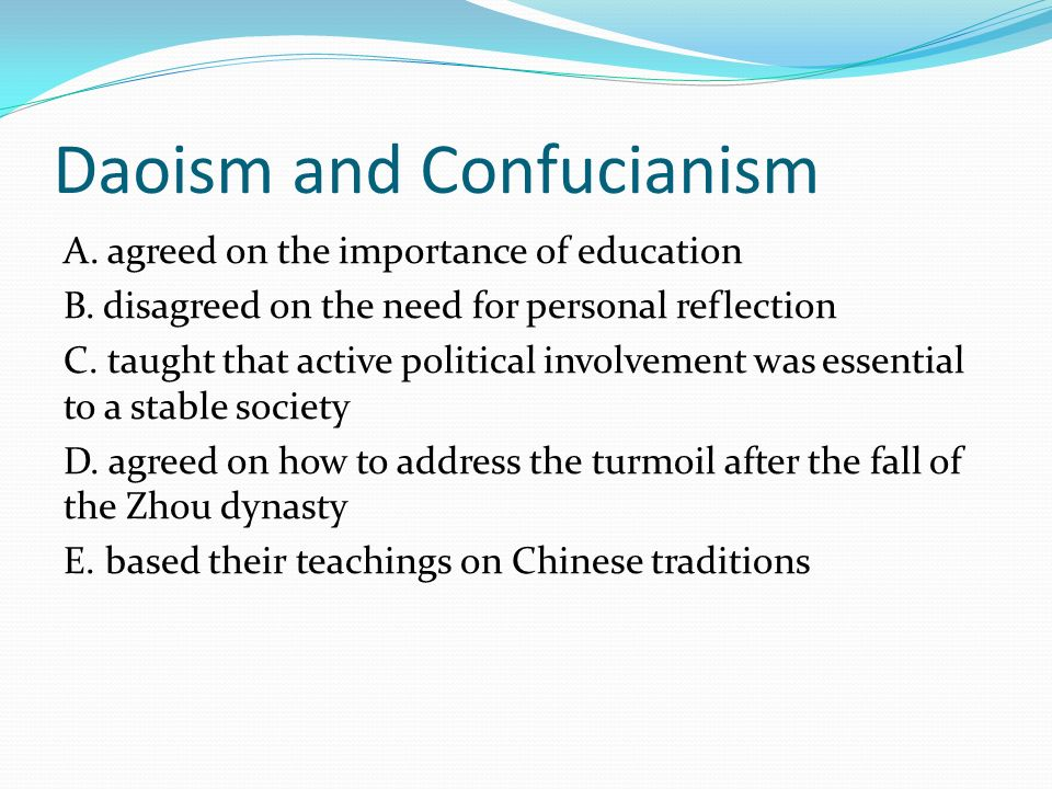 hinduism and buddhism vs confucianism and taoism essay The chinese have never been very big on the world-denying renunication so characteristic of india and even though monasticism was brought to china by buddhism and adopted by religious taoism, confucianism, which usually also meant the government, always remained suspicious of it: monks and nuns were often suspected of being licentious.