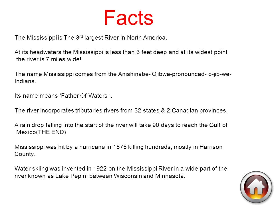 Mississippi ppt video online download for Interesting facts north america