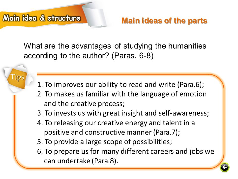 1. To improves our ability to read and write (Para.6);