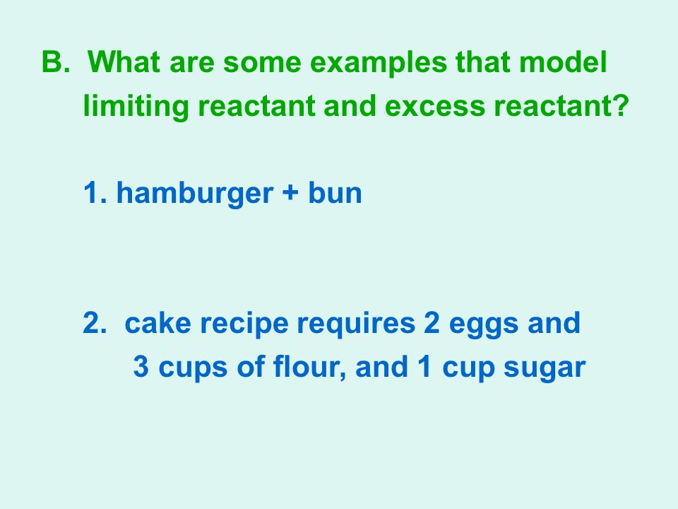 limiting and excess 310 calculations involving a limiting reactant  • limiting-reactant principle – the maximum amount of product possible from a reaction is determined by the amount of reactant present in the least amount, based on its reaction  3 with excess co 2 and isolates 312 g of solid n 2ch.