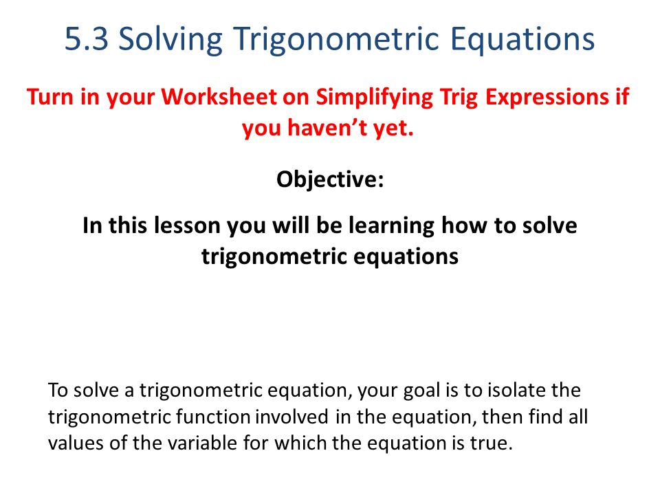 53 Solving Trigonometric Equations ppt download – Trig Equations Worksheet