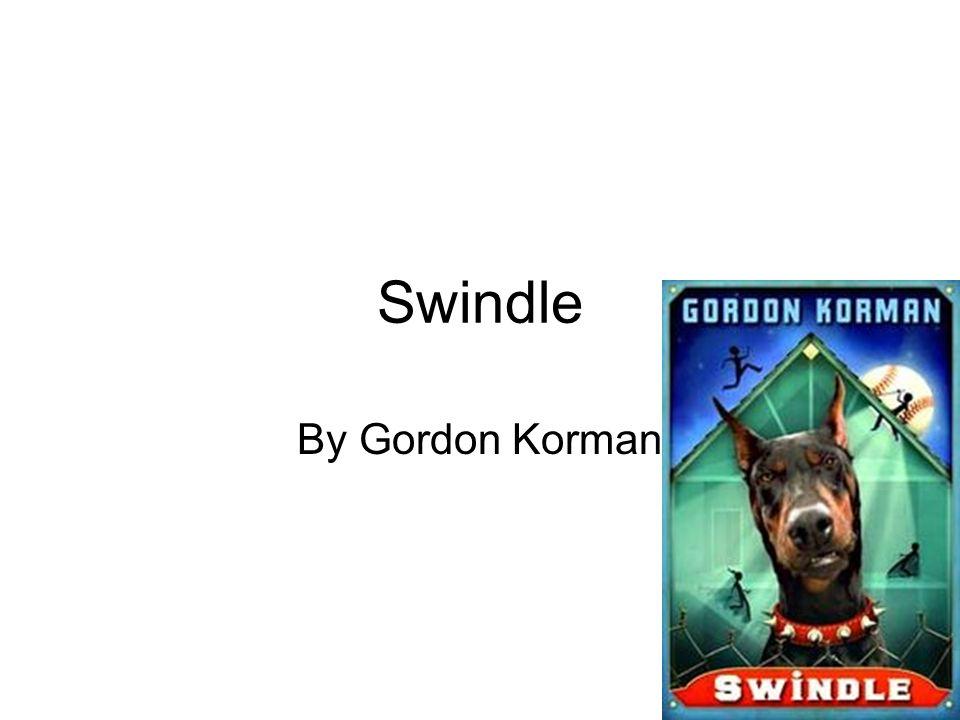 Swindle By Gordon Korman. - ppt video online download